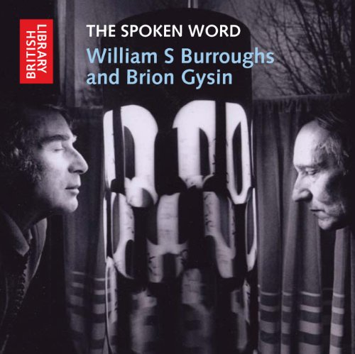 9780712351249: The Spoken Word: William S. Burroughs and Brion Gysin (British Library Sound Archive)