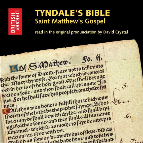 9780712351270: Tyndale's Bible: Saint Matthew's Gospel: Read in the Original Pronunciation by David Crystal