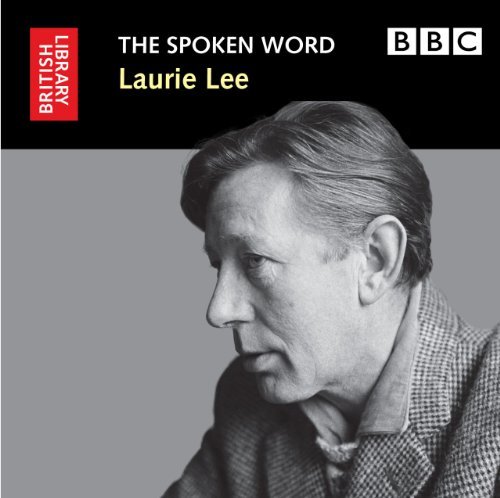 9780712351317: Laurie Lee: The Spoken Word