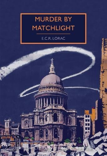 9780712352222: Murder by Matchlight (British Library Crime Classics)