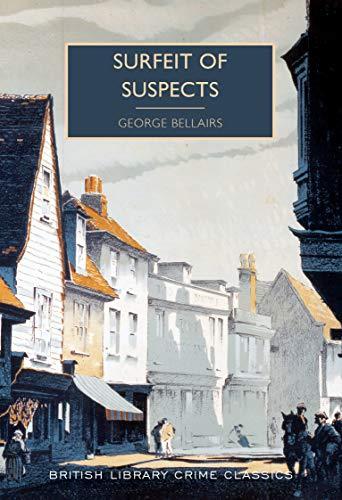 9780712352383: Surfeit of Suspects (British Library Crime Classics)
