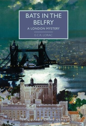 9780712352550: Bats in the Belfry: A London Mystery (British Library Crime Classics)
