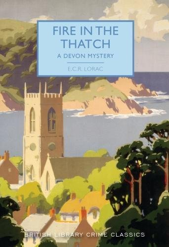 9780712352604: Fire in the Thatch: A Devon Mystery (British Library Crime Classics): 52