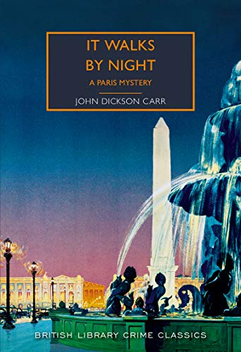 9780712352642: It Walks by Night (British Library Crime Classics): A Paris Mystery