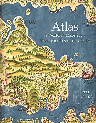 9780712352918: Atlas: A World of Maps from the British Library