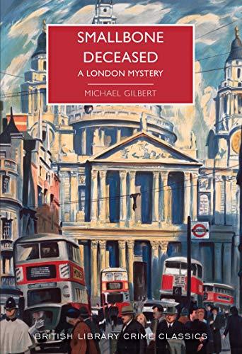 9780712352970: Smallbone Deceased: A London Mystery (British Library Crime Classics)