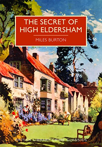 9780712356091: Secret of High Eldersham (British Library Crime Classics)