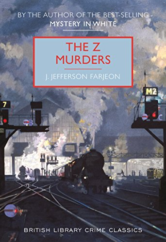 9780712356213: The Z Murders (British Library Crime Classics)