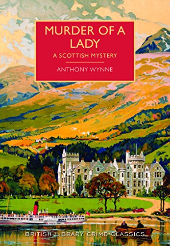 9780712356237: Murder of a Lady (British Library Crime Classics)