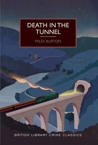 9780712356411: Death in the Tunnel (British Library Crime Classics)
