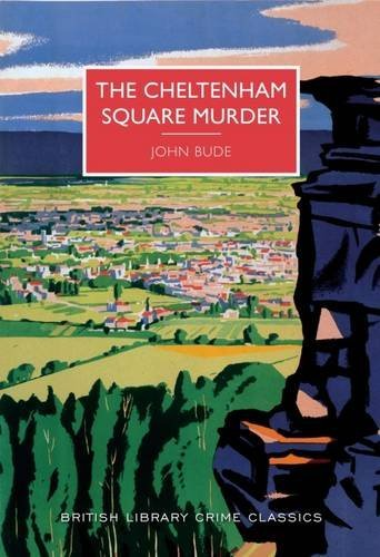 9780712356480: The Cheltenham Square Murder (British Library Crime Classics)