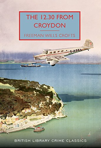 9780712356497: The 12.30 from Croydon (British Library Crime Classics)