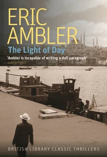 9780712356503: The Light of Day (British Library Crime Classics)
