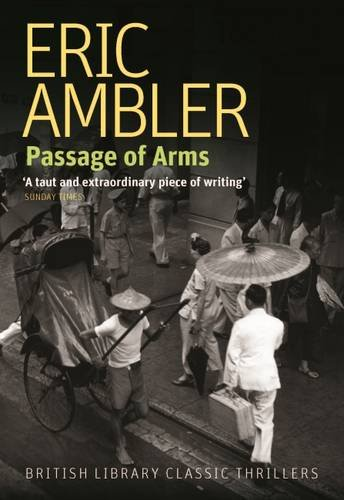 9780712356558: Passage of Arms (British Library Thriller Classics)