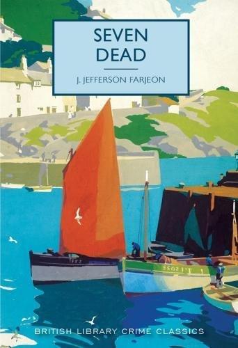 9780712356886: Seven Dead (British Library Crime Classics)