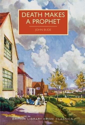 9780712356916: Death Makes a Prophet (British Library Crime Classics)
