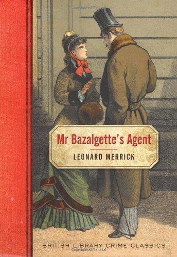 9780712357029: Mr. Bazalgette's Agent