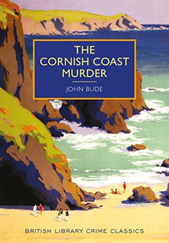 The Cornish Coast Murder (British Library Crime: John Bude
