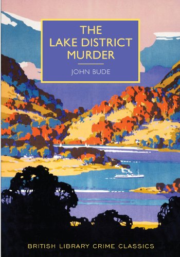 The Lake District Murder (British Library Crime: Bude, John