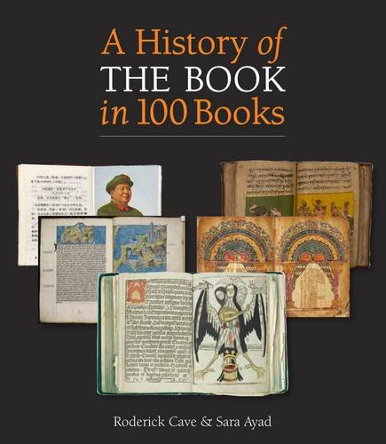 9780712357562: A History of the Book in 100 Books