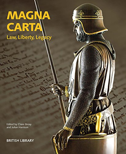 Magna Carta: Law, Liberty, Legacy: Claire Breay