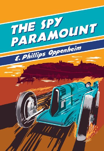 The Spy Paramount (British Library - British Library Spy Classics)