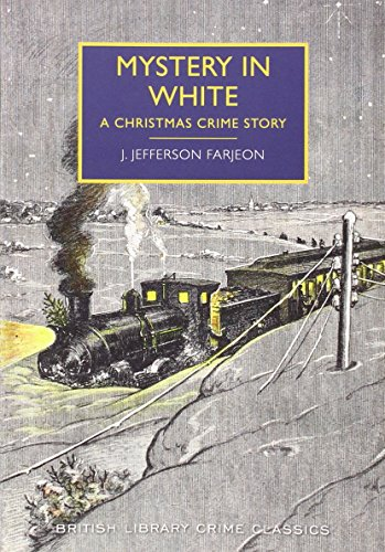 9780712357708: Mystery in White: A Christmas Crime Story (British Library Crime Classics)