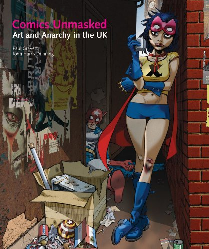 9780712357753: Comics Unmasked: Art and Anarchy in the UK