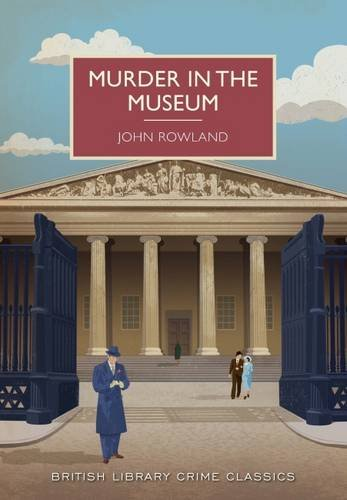 9780712357845: Murder in the Museum (British Library Crime Classics)