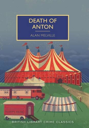 9780712357883: Death of Anton (British Library Crime Classics)