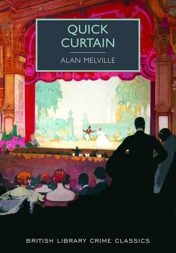 9780712357890: Quick Curtain (British Library Crime Classics)