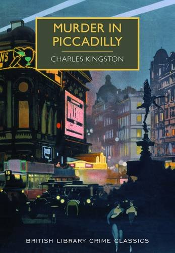 9780712357951: Murder in Piccadilly (British Library Crime Classics)