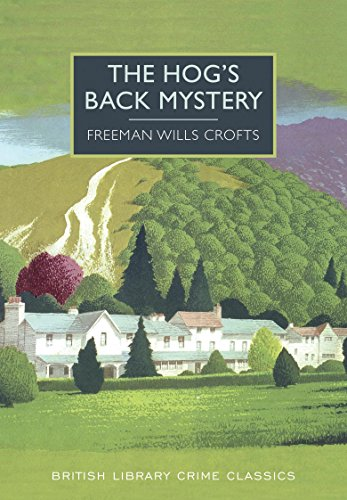 9780712357975: The Hog's Back Mystery (British Library Crime Classics)