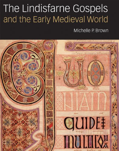 9780712358019: The Lindisfarne Gospels and the Early Medieval World