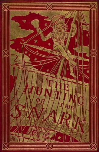9780712358132: The Hunting of the Snark: An Agony in Eight Fits