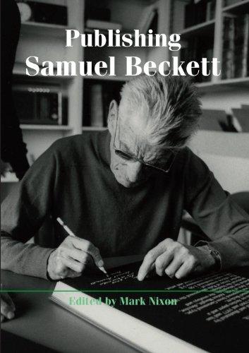 Publishing Samuel Beckett: Nixon, Mark (Editor)