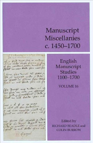 Manuscript Miscellanies C.1450-1700: Beadle, Richard & Colin Burrow (editors)