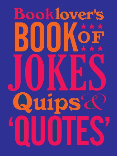 Booklover's Book of Jokes, Quips and Quotes (0712358420) by David Wilkerson
