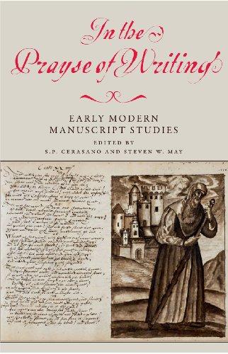 9780712358576: In the Prayse of Writing: Early Modern Manuscript Studies