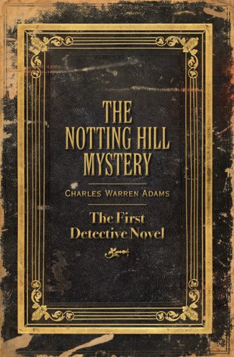 9780712358590: The Notting Hill Mystery: The First Detective Novel