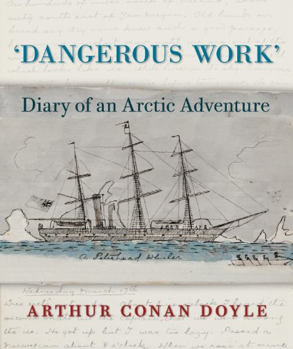 9780712358644: Dangerous Work: Diary of an Arctic Adventure