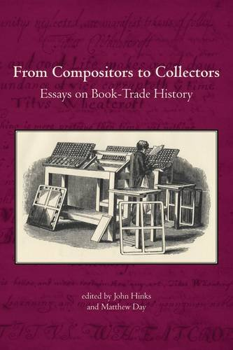 From Compositors to Collectors: Essays on Book-Trade History