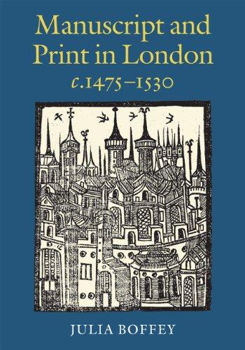 9780712358811: Manuscript and Print in London c.1475-1530