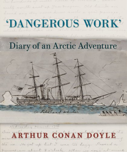 9780712358842: Dangerous Work: Diary of an Arctic Adventure