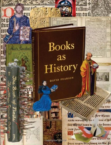 Books as History: The Importance of Books Beyond Their Texts 9780712358880 People usually think of books in terms of their contents, their texts, with less thought for books as artifacts. In fact, books may poss