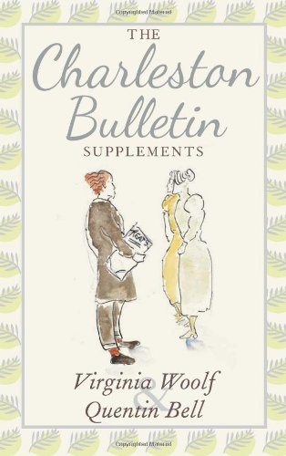 The Charleston Bulletin Supplements Virginia Woolf & Quentin Bell