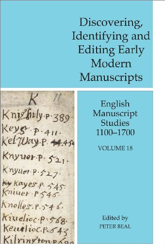9780712358934: Discovering, Identifying and Editing Early Modern Manuscripts: English Manuscript Studies 1100-1700, Volume 18