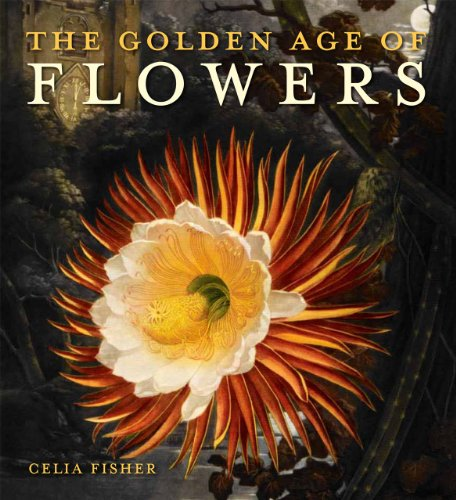 9780712358958: The Golden Age of Flowers: Botanical Illustration in the Age of Discovery 1600-1800
