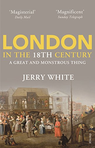 9780712600422: London In The Eighteenth Century: A Great and Monstrous Thing