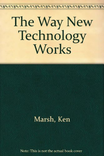 9780712600460: The Way the New Technology Works